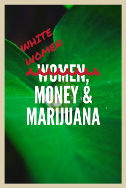 womenmoney marijuana